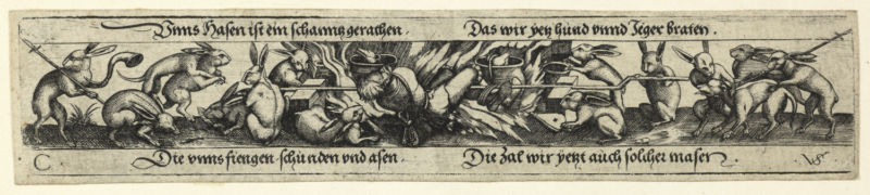 Virgilius Solis the Elder (1514–62), The world turned upside down: Hares roasting a hunter, Germany, 1530–62. Etching, trimmed with thread margins. 4.3 x 20.6 cm. The Rev. R.E. Kerrich Bequest, 1872; received 1873 (P.4962-R). Image courtesy of The Fitzwilliam Museum.